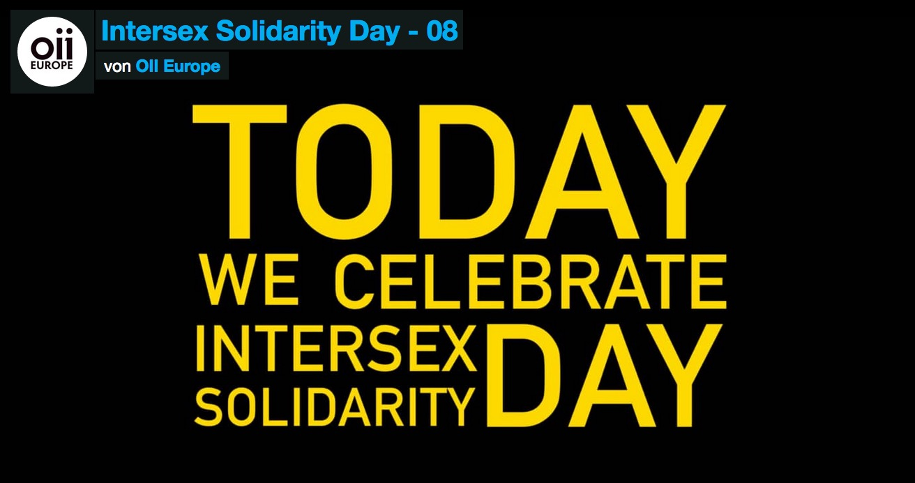 Happy Intersex Solidarity Day & Intersex Day of Remembrance!
