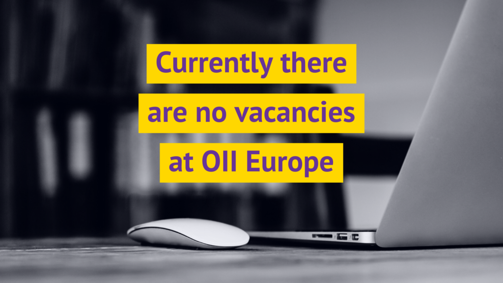 Currently there are no vacancies at OII Europe